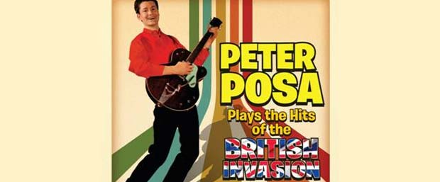 Win a copy of 'Peter Posa Plays the Hits of the British Invasion'